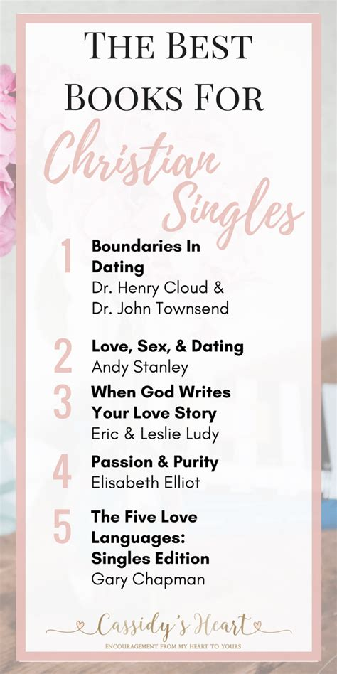 Books For Single by The Best Books For Christian Singles Cassidy S