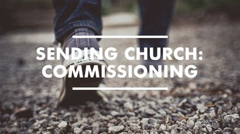 Charming How Many Times Is Church Mentioned In The Bible #3: Commissioning.jpg