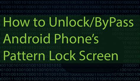 unlock pattern locks android devices android hackerzz