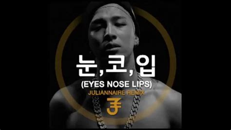 download mp3 free taeyang eyes nose lips taeyang 눈 코 입 eyes nose lips juliannaire remix youtube