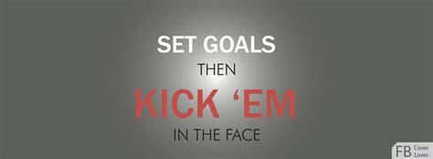 set goals  kick em facebook cover fbcoverlovercom