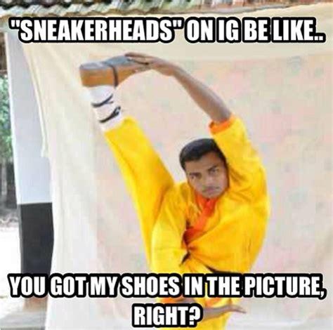 Sneaker Meme - funny sneaker memes memes