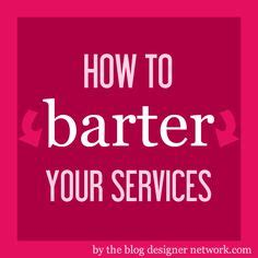 Bartering For Stuff Or Services by Business Stuff On 576 Pins
