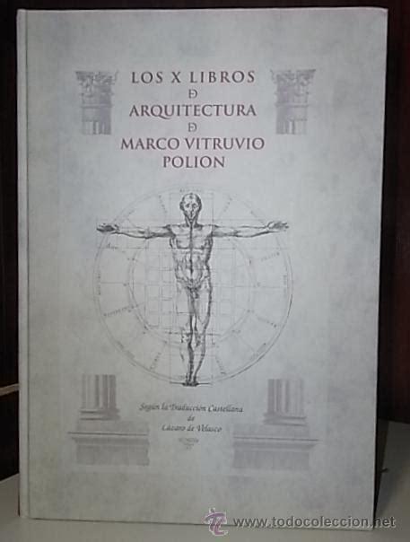 los diez libros de arquitectura pdf vitruvio marco los diez libros de arquitectur comprar libros de arquitectura en