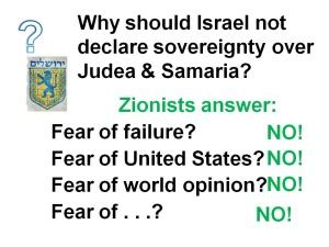 united states of israel has sacrificed sovereignty over jewish history in the land of israel why judea and samaria
