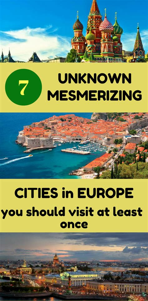 European Get Away 10 Cities You Should Visit In Europe by 7 Unknown Mesmerizing Cities In Europe You Should Visit At