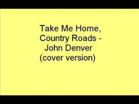 denver take me home country roads
