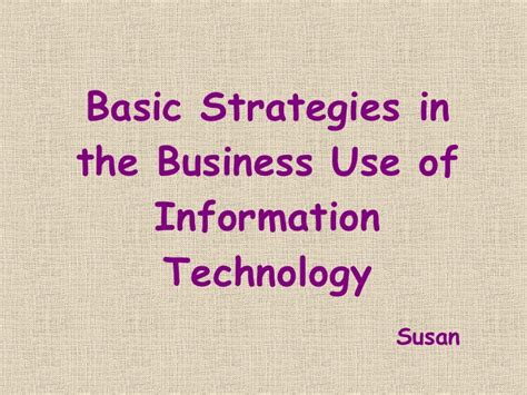 basic strategy in the business use of it