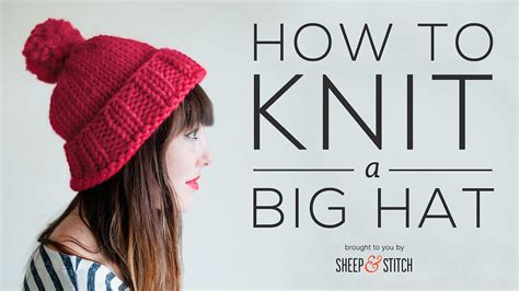 how to knit how to knit a big hat part 1