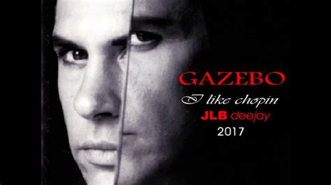 gazebo i like chopin gazebo i like chopin jlb deejay remix 2017