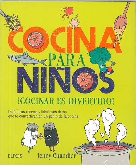 libro de cocina para ni os cocina para ni 209 os entre 7 y 13 a 241 os de blume diario de