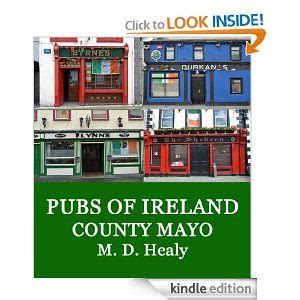 Ireland Coffee Table Book Pubs Of Ireland County Mayo Ebook M D Healy Kindle Store Click Book Cover Image