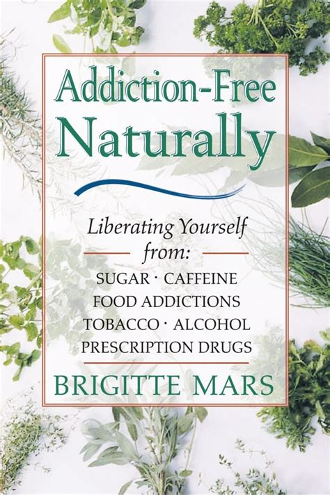 Detox From Prescription Drugs Naturally by Addiction Free Naturally Liberating Yourself From Sugar