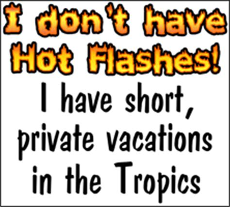 hot flashes funny quotes funny menopause quotes quotesgram
