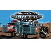 American Truck Simulator HD Wallpapers  Full Pictures
