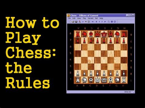 how to play chess a how to play chess the