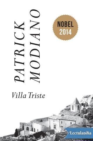 libro villa triste villa triste patrick modiano descargar epub y pdf gratis lectulandia
