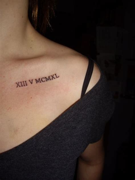 11 roman numerals collar bone in the event that i get a i m one like this