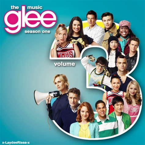 Cd Glee Cast The Season One Volume 2 glee the volume 3 version 2 by x laydeerissa x on