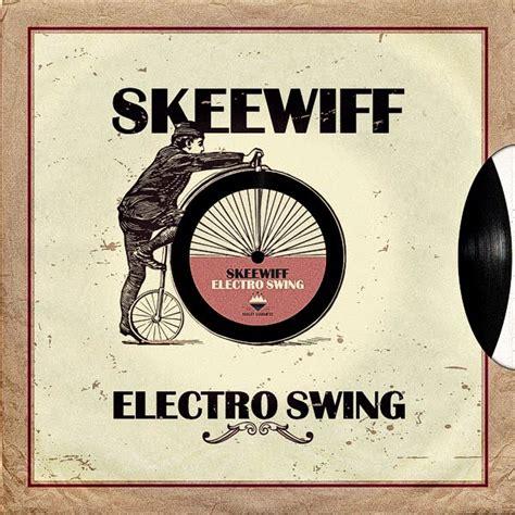 electro swing style komczech skeewiff electro swing
