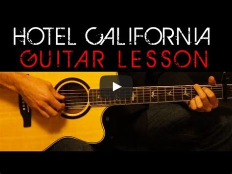 tutorial guitar hotel california the eagles hotel california acoustic guitar tutorial