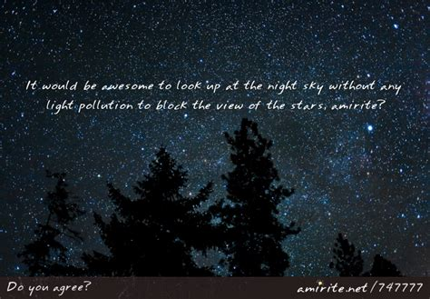 night sky without light pollution it would be awesome to look up at the night sky without
