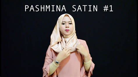 tutorial hijab pashmina satin formal 1 pashmina satin tutorial hijab idul fitri youtube