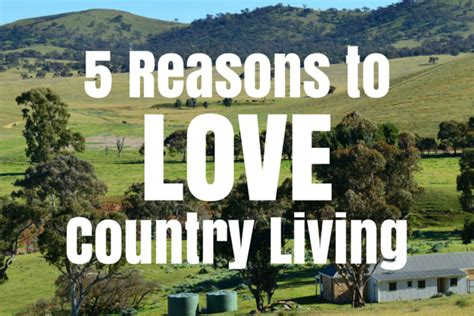 Reasons I Living In A Tropical Country by 5 Reasons To Country Living