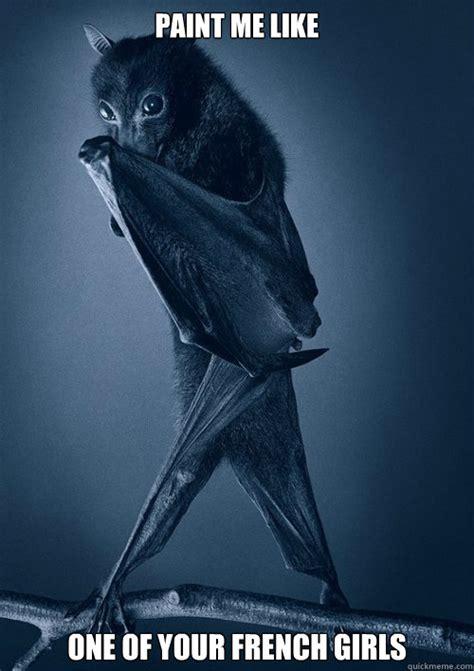 Bat Meme - sexy posing bat memes quickmeme