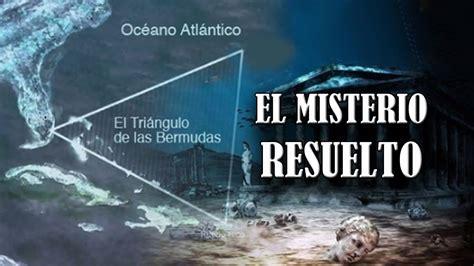 el misterio de los 8468201103 el misterio del tri 225 ngulo de las bermudas 191 resuelto youtube