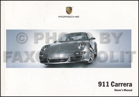 free auto repair manuals 2007 porsche 911 instrument cluster 2007 porsche 911 carrera owner s manual original