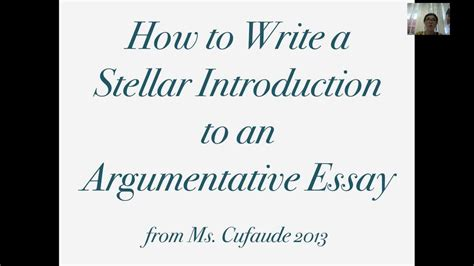 Make An Introduction For An Essay by How To Write A Stellar Introduction To An Argumentative Essay