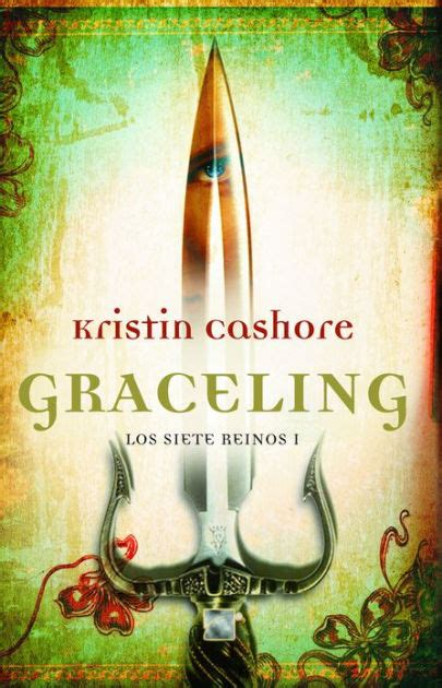 Novel Fantasi By Kristin Cashore graceling en espa 241 ol by kristin cashore hardcover barnes noble 174