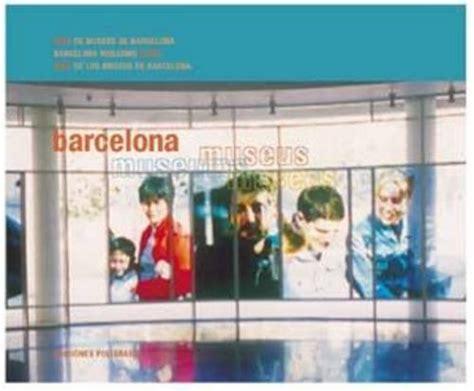 libro blue guide museums and leer libro barcelona gu 237 as guides museus museos museums descargar libroslandia