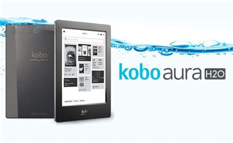 what format of ebook does kobo use kobo announces aura h2o waterproof e reader tutorialnow24
