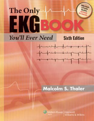 the only ekg book you ll need books the only ekg book you ll need by malcolm s thaler