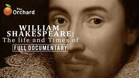 shakespeare biography documentary william shakespeare the life and times of full