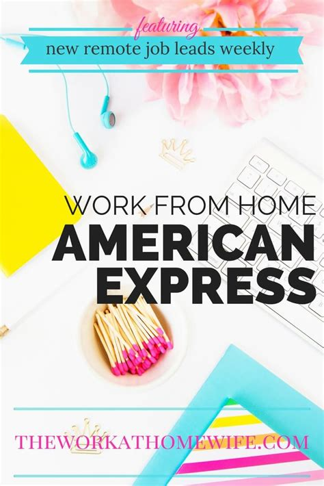 american express work from home with benefits great pay