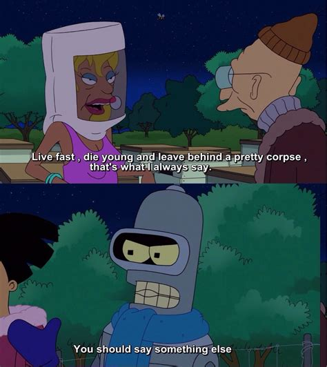 Bender Futurama Meme - futurama quotes bender quotesgram
