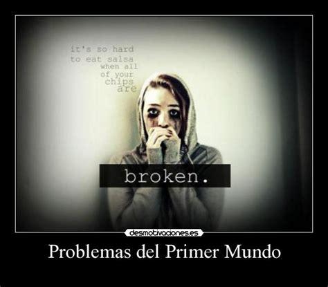 problemas del primer mundo 8426401473 problemas del primer mundo desmotivaciones