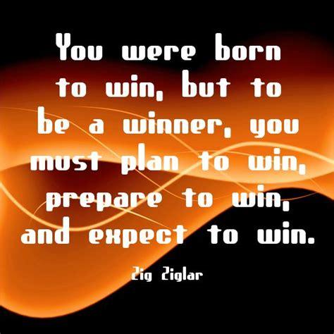 born to win quotes quotesgram born to win quotes like success