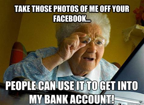 Funny Old People Meme - your grandma might not use facebook but health status