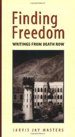 finding my way to freedom books finding freedom writings from row by jarvis
