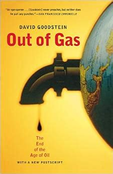 The End Of The Age out of gas the end of the age of