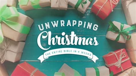 unwrapping christmas sermons unwrapping bridge church
