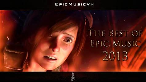 now or never your epic in 5 steps the best of epic 2013 23 tracks 1 hour