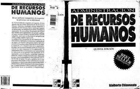 libro administracion de recursos humanos administraci 243 n de recursos humanos 5 ed idalberto chiavenato