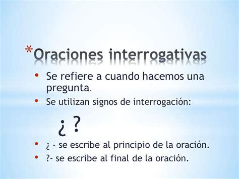 oraciones interrogativas preguntas repasando oraciones interrogativas y exclamativas ppt