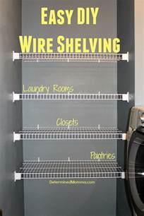 easy diy wire shelving tutorial closet laundry room
