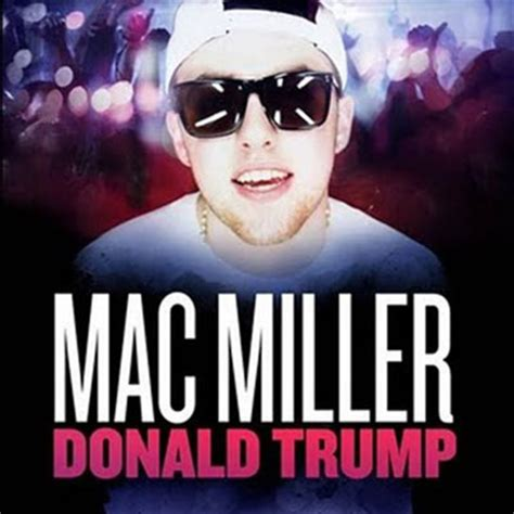 donald trump song mac miller donald trump stream new song djbooth